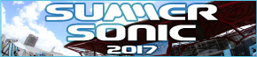 SUMMER SONIC 2017 サマソニ (サマーソニック) | 【楽天チケット】フェス・イベント・ライブ・公演のチケット予約・購入