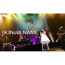 "(K)NoW_NAME 1st ""LIVE"""