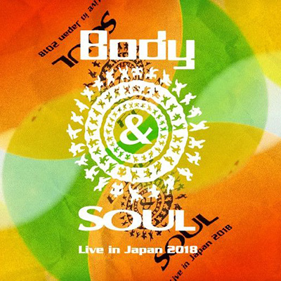 Body&SOUL Live in Japan 2018
