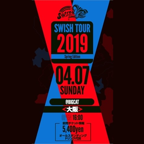SWISH TOUR 2019 Spring Edition