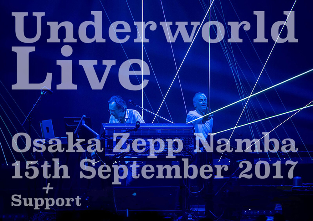 Underworld Live in Japan Osaka Spotting