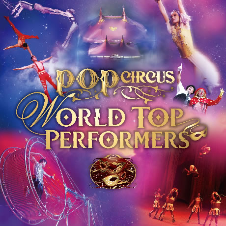 WORLD CIRCUS FESTIVAL POP CIRCUS