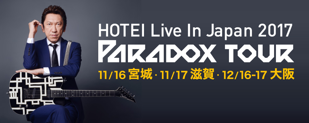 HOTEI Live In Japan 2017 ~Paradox Tour~
